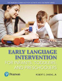 Early Language Intervention for Infants  Toddlers  and Preschoolers