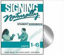Signing Naturally Student Workbook Book