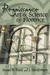 Renaissance Art & Science @ Florence