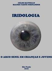 Iridologia - O Arco Senil em Crianças e Jovens