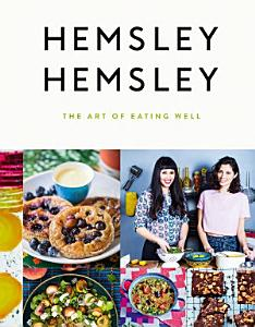 The Art of Eating Well Book