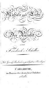 F. v. Schillers sämmtliche Werke: Kabale und Liebe. Der Parasit [nach dem französischen