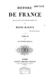 Histoire de France, depuis les temps les plus reculés jusqu'en 1789: Volume3