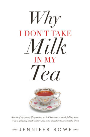 Why I Don t Take Milk in My Tea