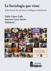 La sociología que viene: ¿qué hacen los jóvenes sociólogos madrileños?