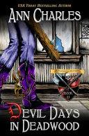 Devil Days in Deadwood Book