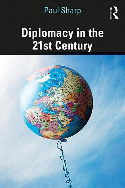 Download Diplomacy in the 21st Century Book