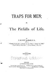 Traps for Men; Or, The Pitfalls of Life ...