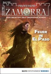 Professor Zamorra - Folge 1052: Feuer in El Paso