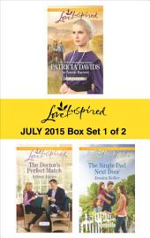 Love Inspired July 2015 - Box Set 1 of 2: An Amish Harvest\The Doctor's Perfect Match\The Single Dad Next Door