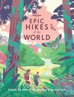 Epic Hikes of the World