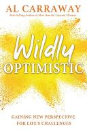 Wildly Optimistic