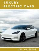 Luxury Electric Cars 2021 Calendar