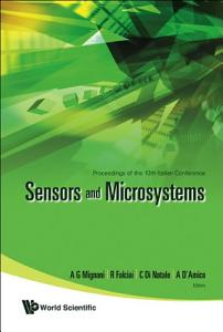 Proceedings of the 10th Italian Conference  Sensors and Microsystems  Firenze  Italy  15 17 February 2005 PDF