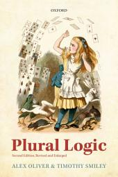 Plural Logic: Second Edition, Revised and Enlarged, Edition 2