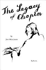 The Legacy of Chopin