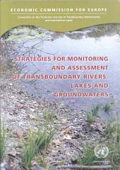 Strategies for Monitoring and Assessment of Transboundary Rivers, Lakes and Groundwaters