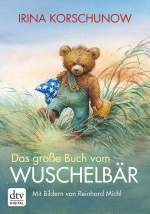 Das gro  e Buch vom Wuschelb  r PDF