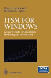 ITSM for Windows: A User's Guide to Time Series Modelling and Forecasting