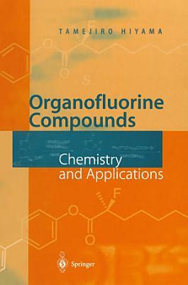 Organofluorine Compounds