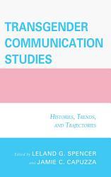 Transgender Communication Studies Book PDF