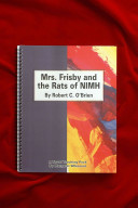Mrs  Frisby and the Rats of NIMH by Robert C  O Brien PDF