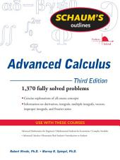 Schaum's Outline of Advanced Calculus, Third Edition: Edition 3