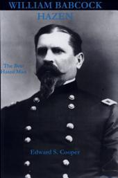 William Babcock Hazen: The Best Hated Man