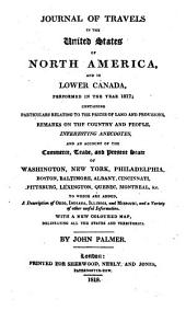 Journal of Travels in the United States of North America, and in Lower Canada, Performed in the Year 1817