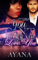 You Can T Make Me Love You Book PDF