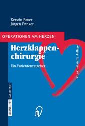 Herzklappenchirurgie: Ein Patientenratgeber, Ausgabe 2