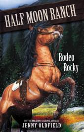 Horses of Half-Moon Ranch 2: Rodeo Rocky