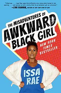 The Misadventures of Awkward Black Girl Book