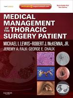 Medical Management of the Thoracic Surgery Patient E Book PDF