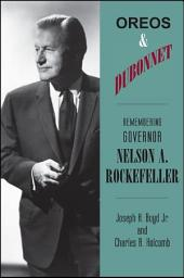 Oreos and Dubonnet: Remembering Governor Nelson A. Rockefeller