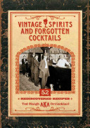 Vintage Spirits and Forgotten Cocktails  mini book