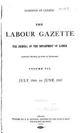 The Labour Gazette: Volume 7