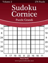Sudoku Cornice Puzzle Grandi - Volume 2 - 276 Puzzle