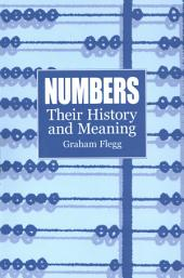 Numbers: Their History and Meaning