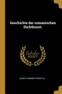 Geschichte Der Osmanischen Dichtkunst  PDF