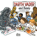 Darth Vader and Family Coloring Book Book