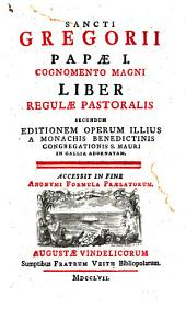 Liber Regulae pastoral: accessit in fine anonymi formula praelatorum