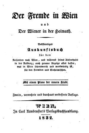 Der Fremde in Wien und der Wiener in der Heimath  2  Aufl PDF