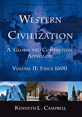 Western Civilization  A Global and Comparative Approach