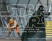 Star Wars - As Aventuras de Luke Skywalker, Cavaleiro Jedi