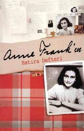 Anne FRANK'ın Hatıra Defteri (Sadece Bir Kısmı)