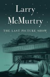 The Last Picture Show: A Novel
