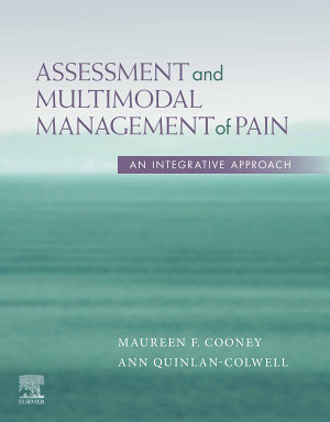 Assessment and Multimodal Management of Pain   E Book PDF