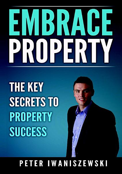 Download Embrace Property  The key secrets to property success Book