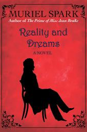 Reality and Dreams: A Novel